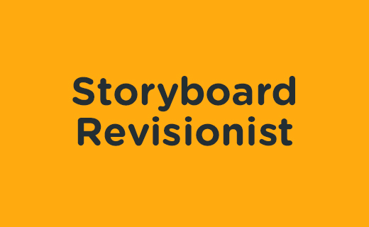 Storyboard Revisionist